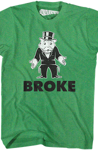 Broke Monopoly Rich Uncle Moneybags T-Shirt