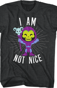 Skeletor I Am Not Nice Masters of the Universe T-Shirt