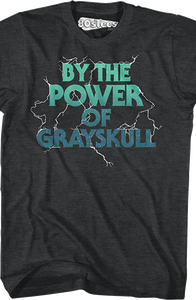 By The Power of Grayskull Masters of the Universe T-Shirt