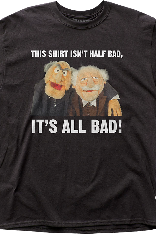 All Bad Statler and Waldorf Muppets T-Shirt