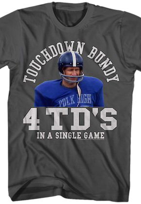 Touchdown Bundy T-Shirt