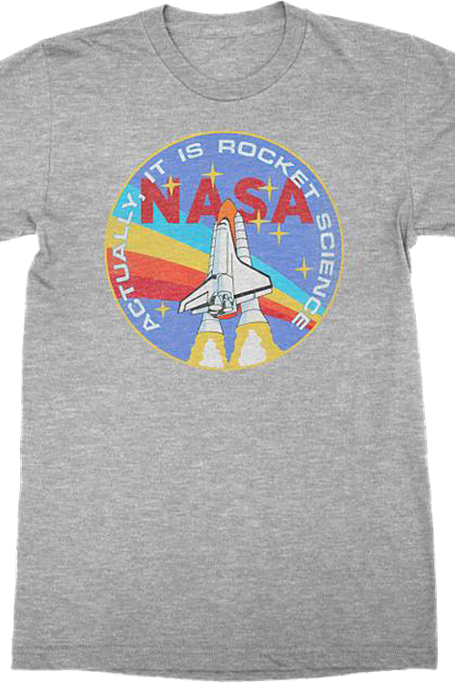 Actually It Is Rocket Science NASA T-Shirt
