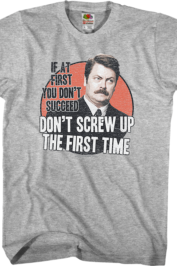 If At First You Don't Succeed Parks and Recreation T-Shirt
