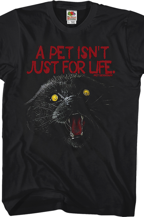 A Pet Isn't Just For Life Pet Sematary T-Shirt