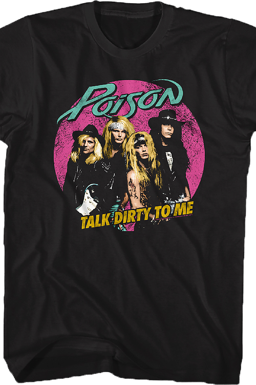 Talk Dirty Poison T-Shirt