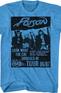 Look What The Cat Dragged In Tour Poison T-Shirt