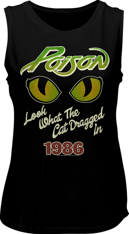 Ladies Look What The Cat Dragged In Poison Muscle Tank Top