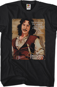 Princess Bride Using That Word T-Shirt
