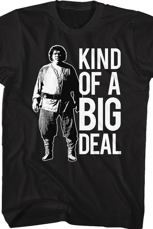 Kind Of A Big Deal Princess Bride T-Shirt