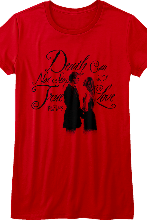 Junior Red Death Can Not Stop True Love Princess Bride Shirt
