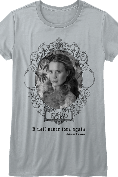 Junior I Will Never Love Again Princess Bride Shirt