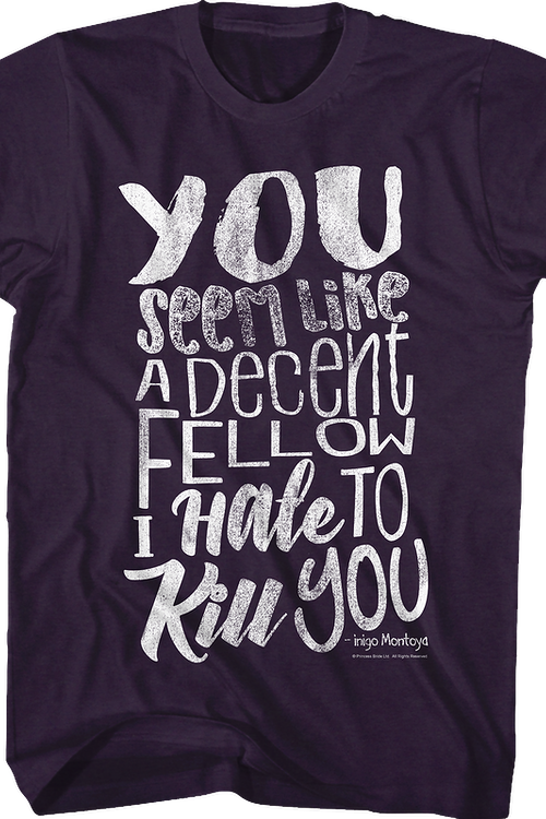 I Hate To Kill You Princess Bride T-Shirt