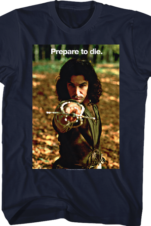 Prepare to Die Princess Bride T-Shirt