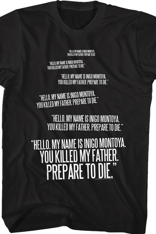 Inigo Montoya Repeated You Killed My Father Quote Princess Bride T-Shirt