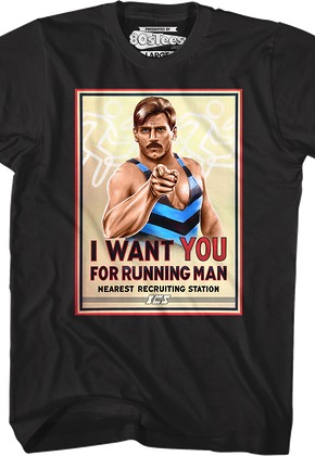 I Want You Running Man T-Shirt