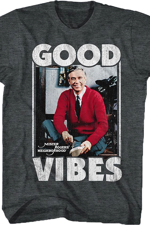 Good Vibes Mr. Rogers T-Shirt