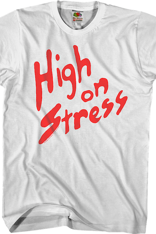 High On Stress Revenge Of The Nerds Shirt