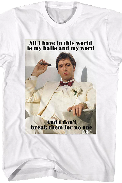 My Balls and My Word Scarface T-Shirt