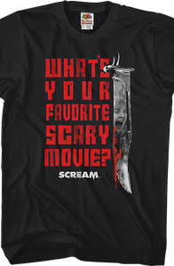 What's Your Favorite Scary Movie Scream T-Shirt