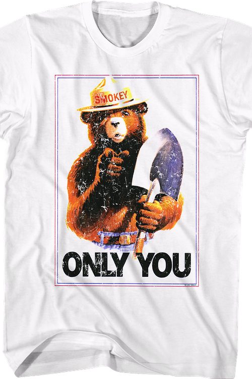 Only You Smokey Bear T-Shirt