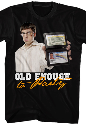 Old Enough to Party Superbad T-Shirt