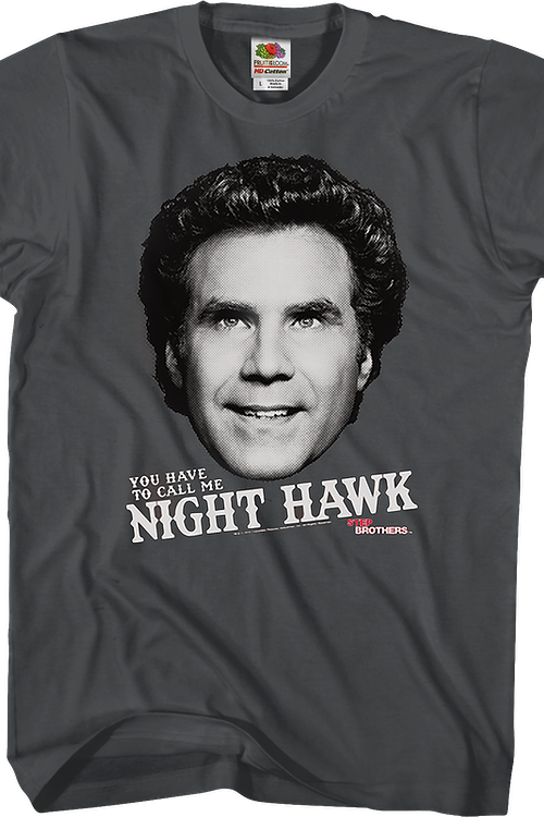 Call Me Night Hawk Step Brothers T-Shirt