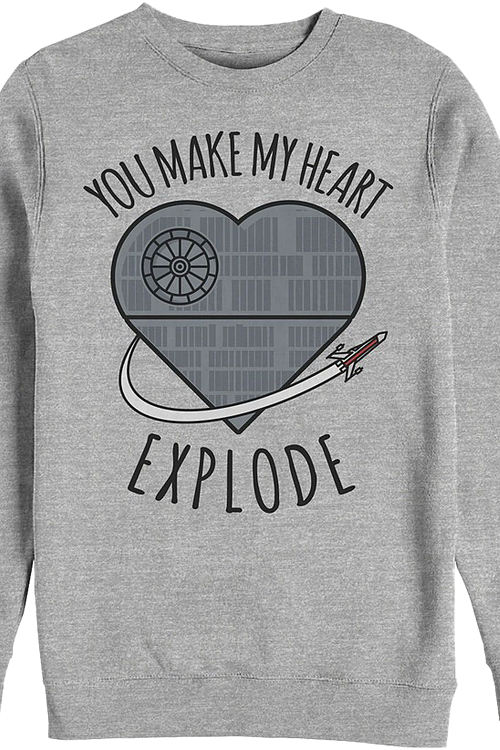 You Make My Heart Explode Star Wars Sweatshirt
