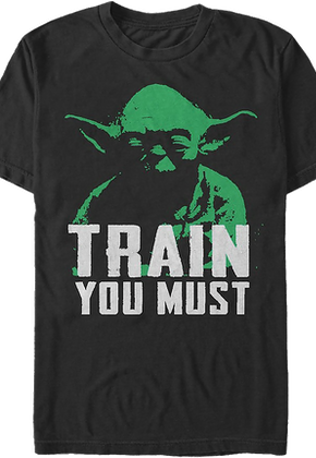 Yoda Train You Must Star Wars T-Shirt