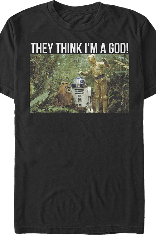 They Think I'm A God Star Wars T-Shirt
