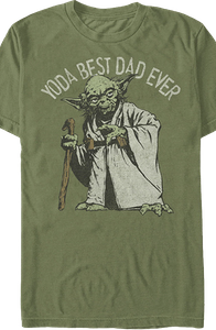 Yoda Best Dad Ever Star Wars T-Shirt