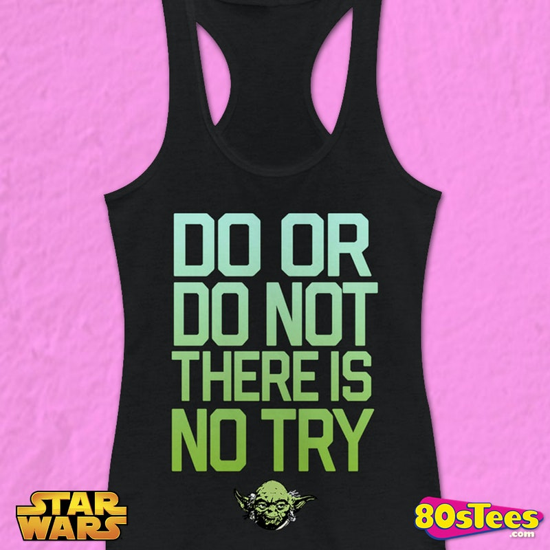 badf9dc98e9b9 Ladies There Is No Try Star Wars Tank Top