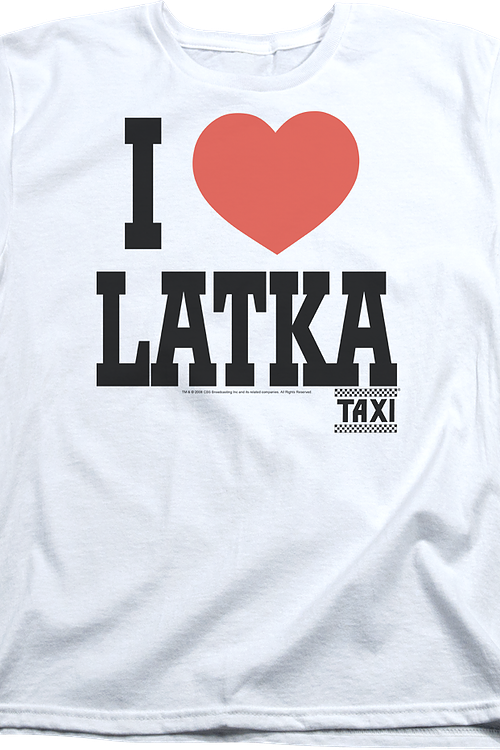 Womens I Love Latka Taxi Shirt