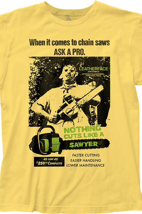 Nothing Cuts Like A Sawyer Texas Chainsaw Massacre T-Shirt