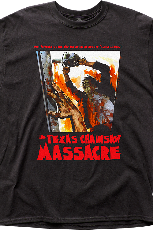 What Happened Is True Texas Chainsaw Massacre T-Shirt
