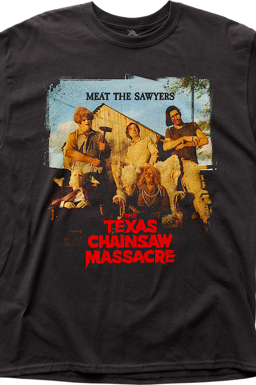 Meat The Sawyers Texas Chainsaw Massacre T-Shirt