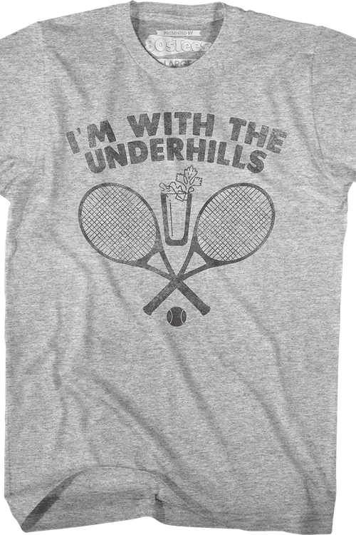 I'm With The Underhills Fletch T-Shirt