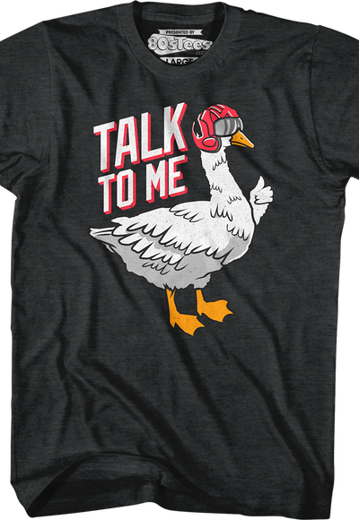 e29068c5ea87a3 Talk To Me Goose Top Gun Shirt