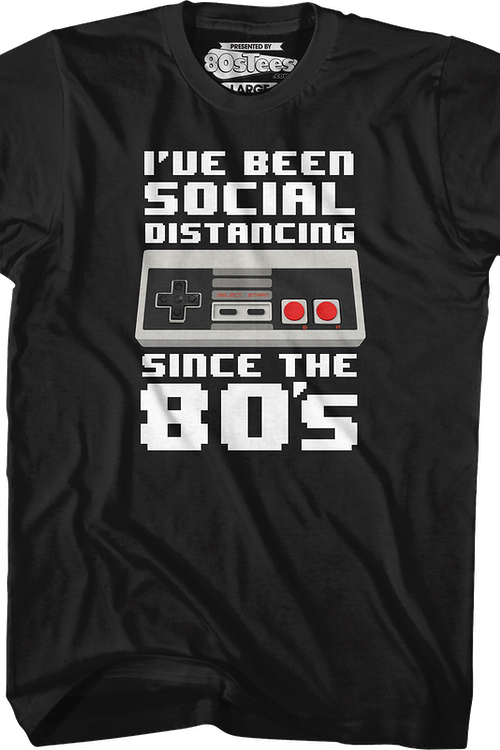 Nintendo Controller Social Distancing Since The 80's T-Shirt