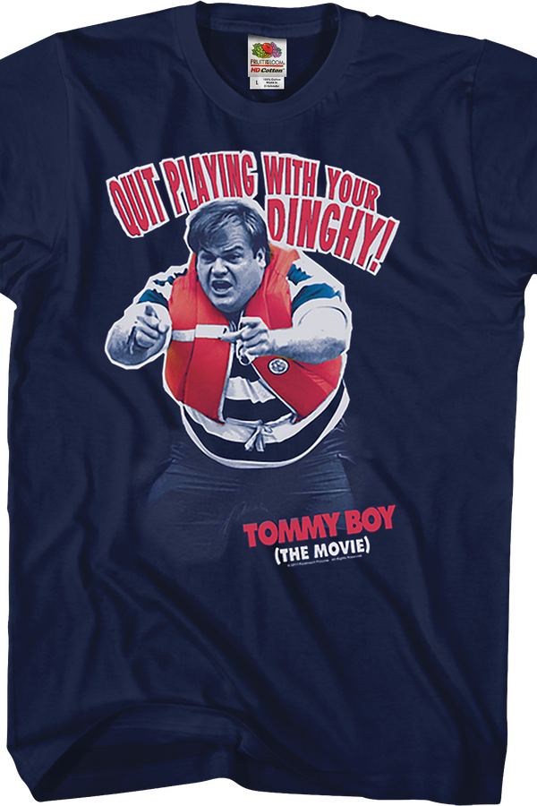 Playing With Your Dinghy Tommy Boy T-Shirt