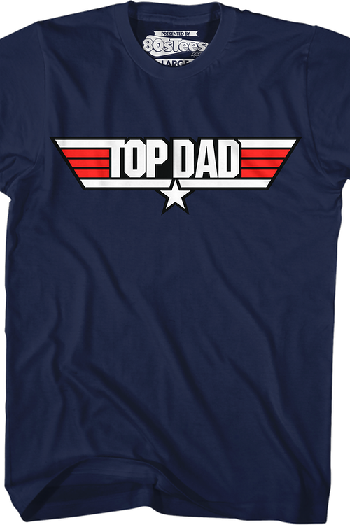 fd645ac7 Top Dad Top Gun Logo T-Shirt: Top Gun Mens Father's Day T-Shirt