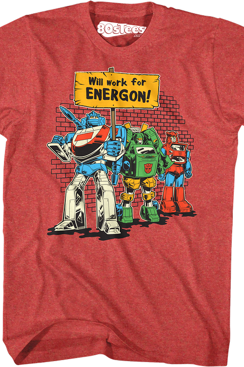 Will Work For Energon Transformers T-Shirt