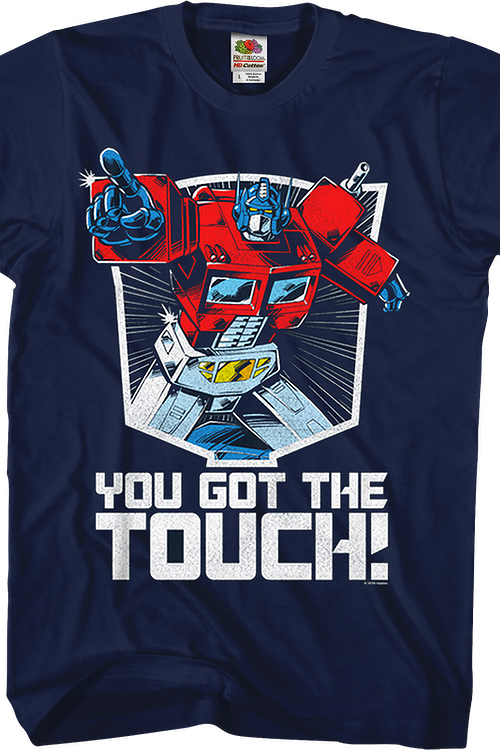 Optimus Prime You Got The Touch Transformers T-Shirt