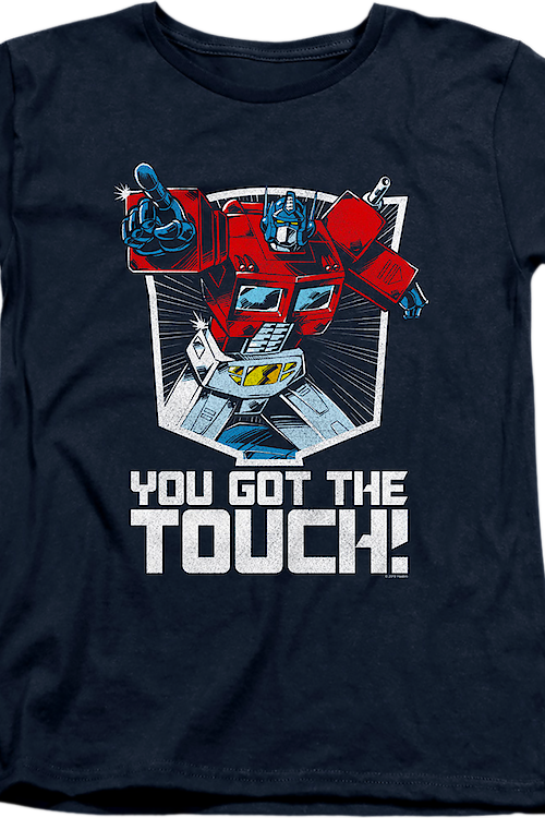 Womens Optimus Prime You Got The Touch Transformers Shirt