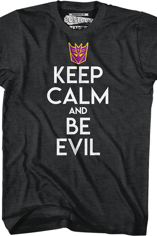 Decepticons Keep Calm And Be Evil Transformers T-Shirt