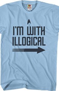 I'm With Illogical Star Trek T-Shirt