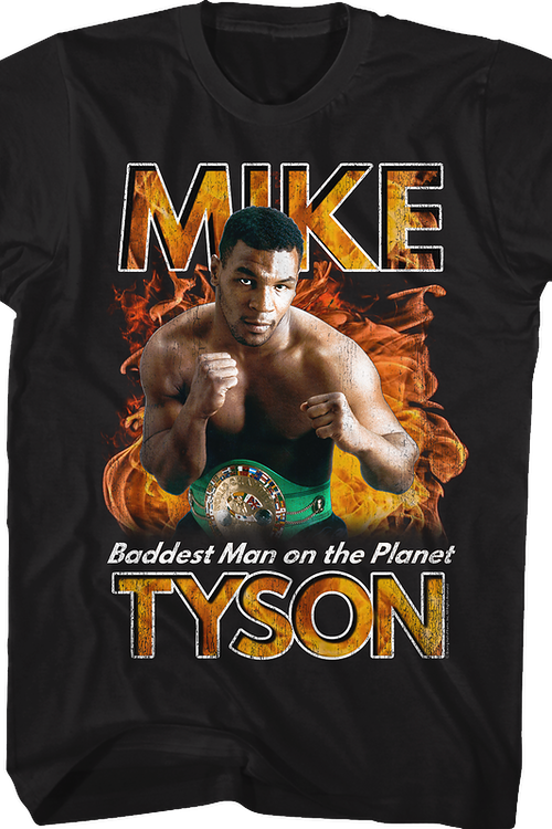 Baddest Man on the Planet Mike Tyson T-Shirt
