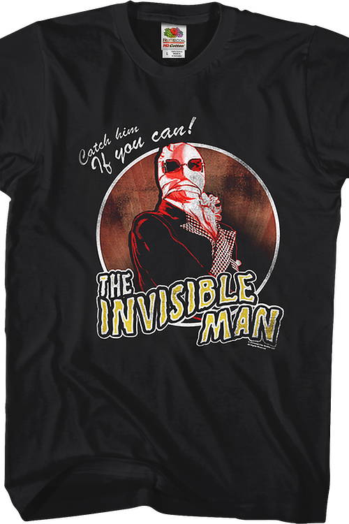 Catch Him If You Can Invisible Man T-Shirt