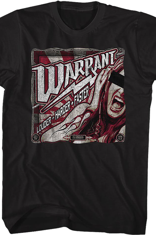 Louder Harder Faster Warrant T-Shirt