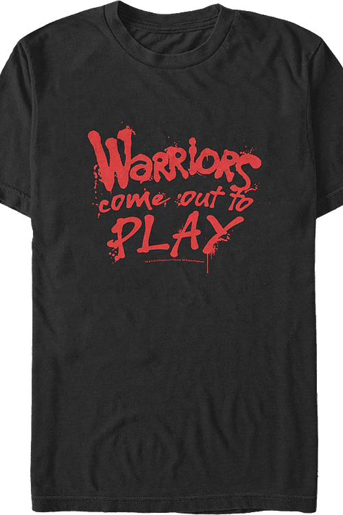 Come Out To Play Warriors T-Shirt