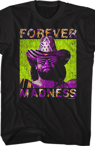 Forever Madness Macho Man Randy Savage T-Shirt